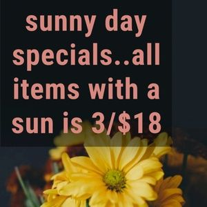 Other - PRICES LOWERED. ALL ITEMS WITH A 🌞 ARE 3/$18.00